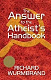The Answer to the Atheist's Handbook