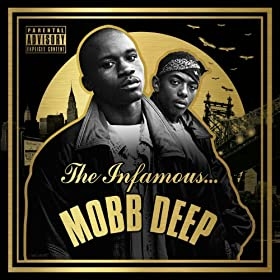 The Infamous Mobb Deep (Deluxe)