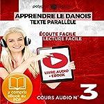 Apprendre le danois - Texte parallèle - Écoute facile - Lecture facile: Lire et écouter des Livres en danois - Cours Audio, Volume 3 |  Polyglot Planet
