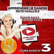 Apprendre le danois - Texte parallèle - Écoute facile - Lecture facile: Lire et écouter des Livres en danois - Cours Audio, Volume 3 [Learn Danish] |  Polyglot Planet