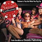 Vegas Confessions 6: You Get What You Pay For |  Sounds Publishing
