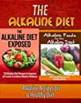The Alkaline Diet: The Alkaline Diet...