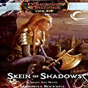 Skein of Shadows: Dungeons & Dragons Online: Eberron Unlimited, Book 2 (       UNABRIDGED) by Marsheila Rockwell Narrated by Saskia Maarleveld