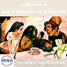 Alice's Adventures in Wonderland Audiobook by Lewis Carroll Narrated by Gareth Stafford