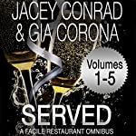 Served: Facile Restaurant Omnibus, Volume One | Jacey Conrad,Gia Corona