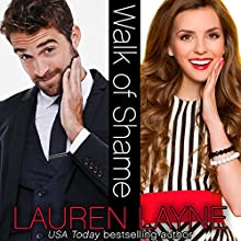 Walk of Shame Audiobook by Lauren Layne Narrated by Susannah Jones, Joe Arden