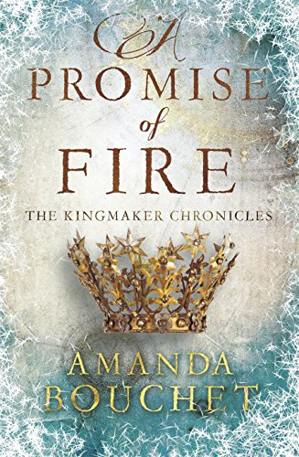 a-promise-of-fire-the-kingmaker-trilogy