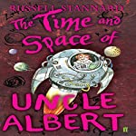 The Time and Space of Uncle Albert | Russell Stannard