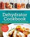 The Ultimate Healthy Dehydrator Cookb...