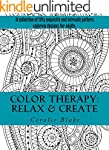 Color Therapy: Relax & Create: A coll...