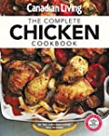Canadian Living: Complete Chicken Coo...