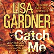 Catch Me: D.D. Warren, Book 6 | [Lisa Gardner]