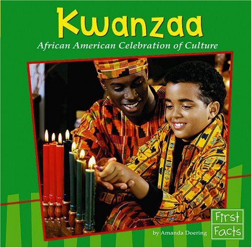 Kwanzaa: African American Celebration of Culture (First Facts, Holidays and Culture)