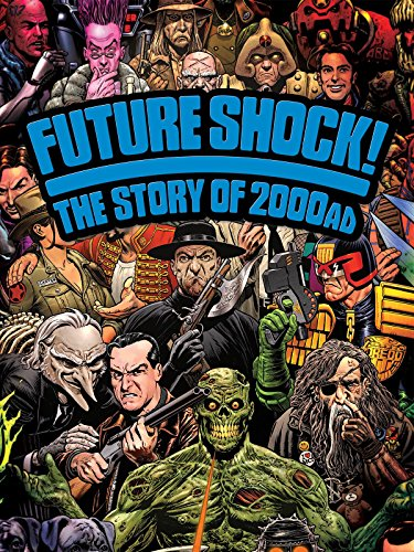 Future Shock: The Story of 2000 AD