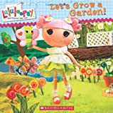 Lauren Cecil Let's Grow a Garden! (Lalaloopsy)