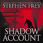 Shadow Account | Stephen Frey