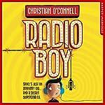 Radio Boy: Radio Boy, Book 1 | Christian O'Connell
