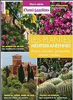 Les plantes méditerranéennes - Arbres, arbustes, grimpantes
