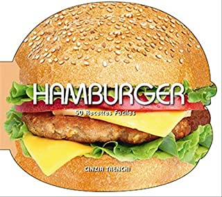 Hamburger : 50 recettes faciles