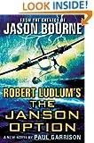 Robert Ludlum's (TM) The Janson Option (Janson series)