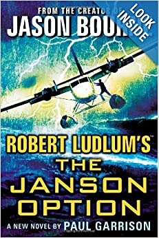 Robert Ludlum's (TM) The Janson Option - Paul Garrison