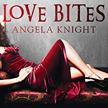 Love Bites (       UNABRIDGED) by Angela Knight Narrated by Scarlet Chase
