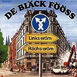 """Links Eroem-Raechs Eroemvon """"De Bl�ck F��ss"""""""