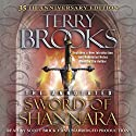 The Annotated Sword of Shannara: 35th Anniversary Edition: A Sword of Shannara Novel Audiobook by Terry Brooks Narrated by Scott Brick