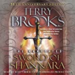 The Annotated Sword of Shannara: 35th Anniversary Edition: A Sword of Shannara Novel | Terry Brooks