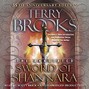 The Annotated Sword of Shannara: 35th Anniversary Edition Hörbuch