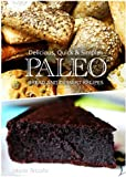 Paleo Bread and Dessert - Delicious, Quick & Simple Recipes