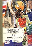 Everyday Matters (156898443X) by Danny Gregory