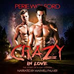 Crazy in Love: The Story of a Gay Demon | Perie Wolford