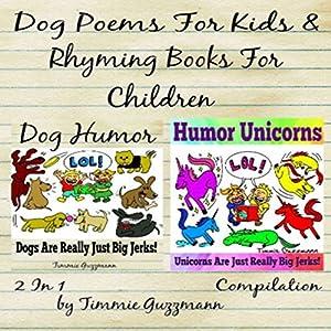 Dog Poems for Kids: Rhyming Books for Children Audiobook