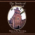 The Storks of La Caridad   Florence Byham Weinberg