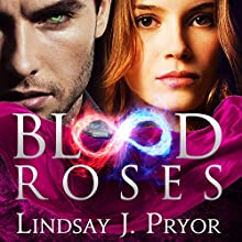 Blood Roses: Blackthorn, Book 2 (       UNABRIDGED) by Lindsay J. Pryor Narrated by Anne Flosnik