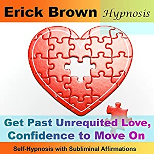 Get Past Unrequited Love, Confidence to Move On Speech