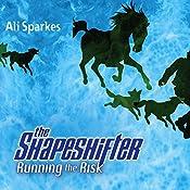 Running the Risk: Shapeshifter, Book 2 | Ali Sparkes