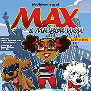 The Adventures of Max and Mr. Bow Wow Audiobook