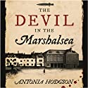 The Devil in the Marshalsea (       UNABRIDGED) by Antonia Hodgson Narrated by Joseph Kloska