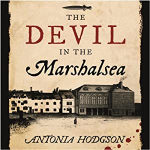 The Devil in the Marshalsea Hörbuch