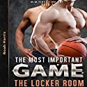 The Locker Room: MM Gay Sports, Book 2 Audiobook by Noah Harris Narrated by Nikki Diamond