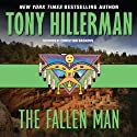 The Fallen Man: Joe Leaphorn and Jim Chee, Book 12 (       UNABRIDGED) by Tony Hillerman Narrated by Christian Baskous