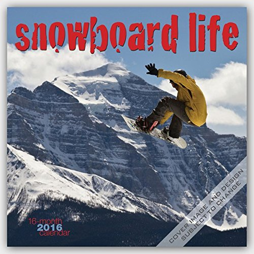 Snowboard Life 2016 Calendar