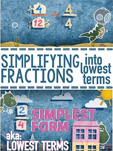 Learning Simplest Form Math Song For Kids