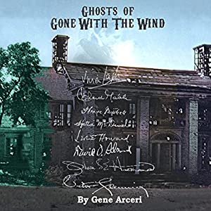 Ghosts of Gone with the Wind Audiobook