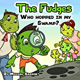 Children's book: The Fudges - Who Hopped In My Swamp? (Happy family collection)
