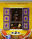 A Cup of Friendship: A Novel