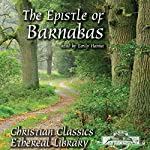 The Epistle of Barnabas |  The Epistle of Barnabas