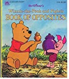 Winnie-The-Pooh and Piglets Book of Opposites (0307060438) by Walt Disney Productions
